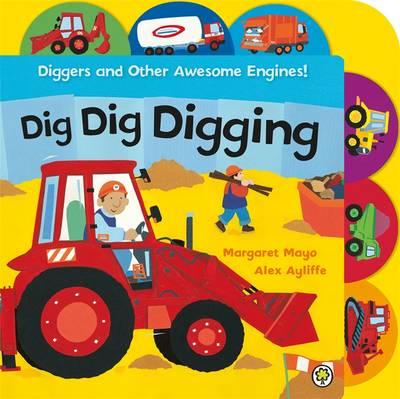 Dig Dig Digging - Mayo, Margaret