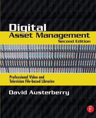 Digital Asset Management - Austerberry, David