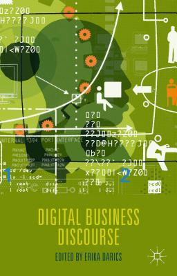Digital Business Discourse - Darics, Erika (Editor)