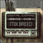 Digital Empire: Mix Breed