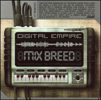 Digital Empire: Mix Breed - Various Artists