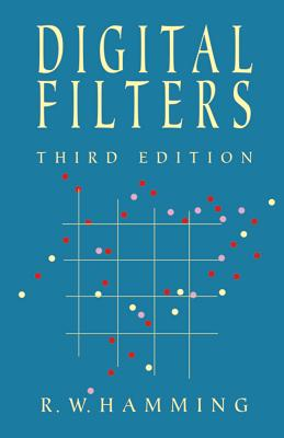 Digital Filters - Hamming, R W