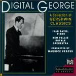 Digital George: A Collection Of Gershwin Classics