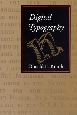 Digital Typography - Knuth, Donald E