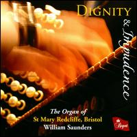 Dignity & Impudence - William Saunders (organ)