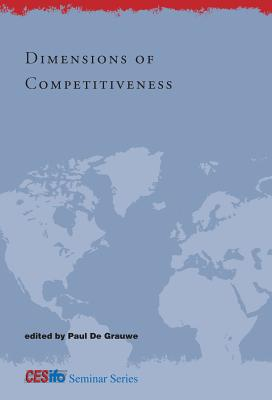 Dimensions of Competitiveness - De Grauwe, Paul (Editor)