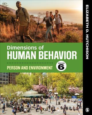 Dimensions of Human Behavior: Person and Environment - Hutchison, Elizabeth D