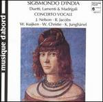 D'India & Cesti: Madrigali; Lamnenti; Duetti