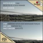 D'Indy: Symphonie sur un Chant Montagnard Fran�ais; Saint-Sa�ns: Symphony No. 2; Ernest Chausson: Soir de F�te