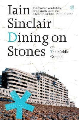 Dining on Stones - Sinclair, Iain