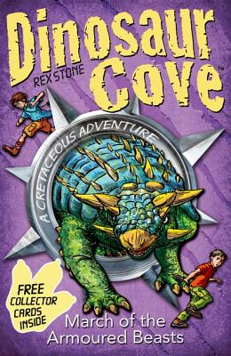 Dinosaur Cove: March of the Armoured Beasts - Stone, Rex