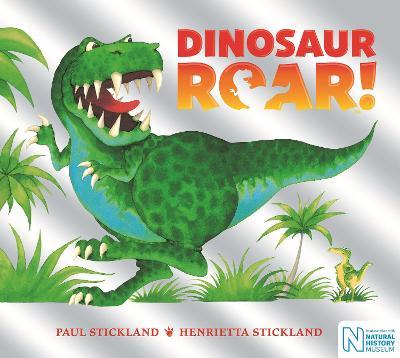Dinosaur Roar! - Stickland, Henrietta