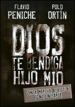 Dios Te Bendiga Hijo Mio, Santa Martha Acatitla