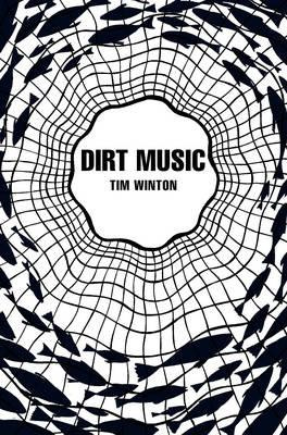 Dirt Music - Winton, Tim