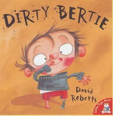 Dirty Bertie - Roberts, David