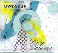 Dirty Dancing - Swayzak