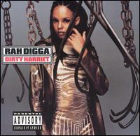 Dirty Harriet - Rah Digga