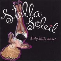 Dirty Little Secret - Stella Soleil