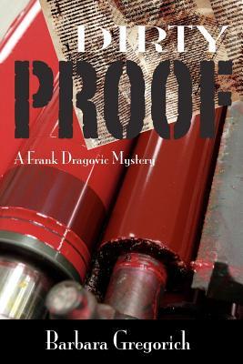 Dirty Proof - Gregorich, Barbara