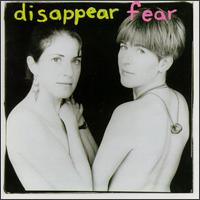 Disappear Fear - Disappear Fear