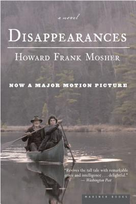 Disappearances - Mosher, Howard Frank