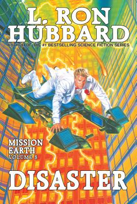 Disaster: Mission Earth Volume 8 - Hubbard, L Ron