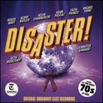 Disaster! [Original Broadway Cast Recording]