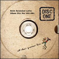 Disc One: All Their Greatest Hits (1991-2001) - Barenaked Ladies