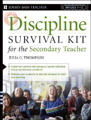 Discipline Survival Kit for the Secondary Teacher - Thompson, Julia G