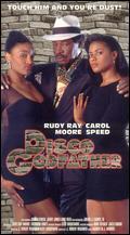 Disco Godfather - J. Robert Wagoner; Rudy Ray Moore