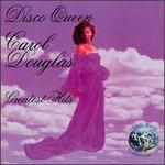 Disco Queen Carol Douglas Greatest Hits
