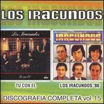 Discografia Completa, Vol. 15: Tu Con El/Los Iracundos '86