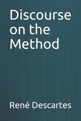 Discourse on the Method - Descartes, Rene