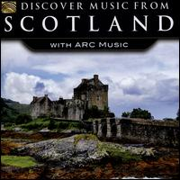 Discover Music From Scotland With ARC Music - Various Artists