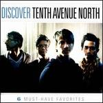 Discover Tenth Avenue North [EP]