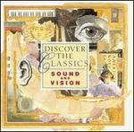 Discover the Classics: Sound and Vision
