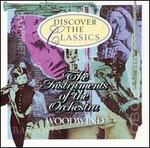 Discover the Classics: The Instruments of the Orchestra - Woodwind