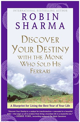 Discover Your Destiny: Big Ideas to Live Your Best Life - Sharma, Robin