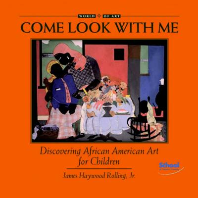 Discovering African American Art for Children - Rolling, James Haywood