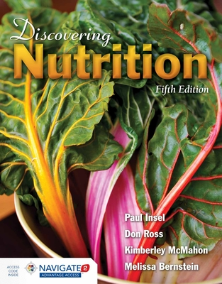 Discovering Nutrition - Insel, Paul, and Ross, Don, and Bernstein, Melissa