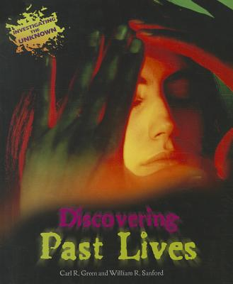 Discovering Past Lives - Green, Carl R