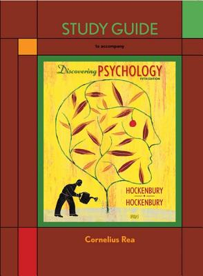 Discovering Psychology Study Guide - Hockenbury, Don H., and Hockenbury, Sandra E., and Rea, Cornelius