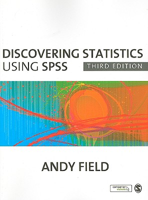 Discovering Statistics Using SPSS - Field, Andy, Professor