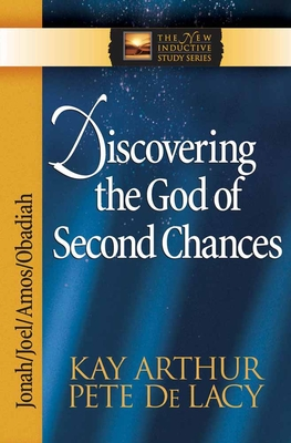 Discovering the God of Second Chances - Arthur, Kay