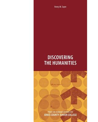 Discovering the Humanities - Sayre, Henry M.