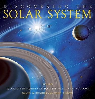 Discovering the Solar System - Hughes, David, and Stott, Carol