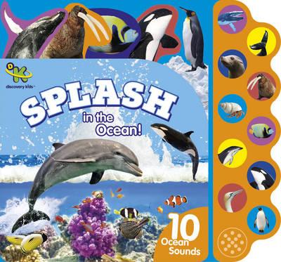 Discovery Kids Splash in the Ocean!: 10 Ocean Sounds - Parragon Books Ltd