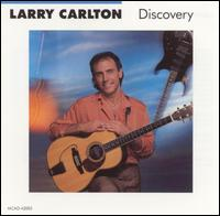 Discovery - Larry Carlton