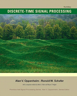 Discrete-Time Signal Processing - Oppenheim, Alan V, and Schafer, Ronald W
