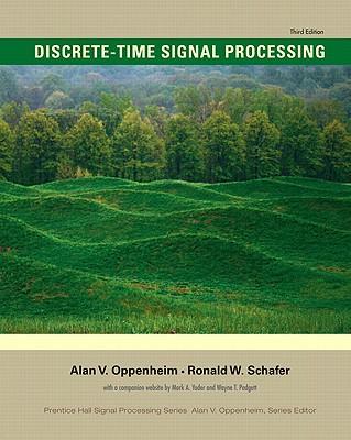 Discrete-Time Signal Processing - Oppenheim, Alan V, and Schafer, Ronald W